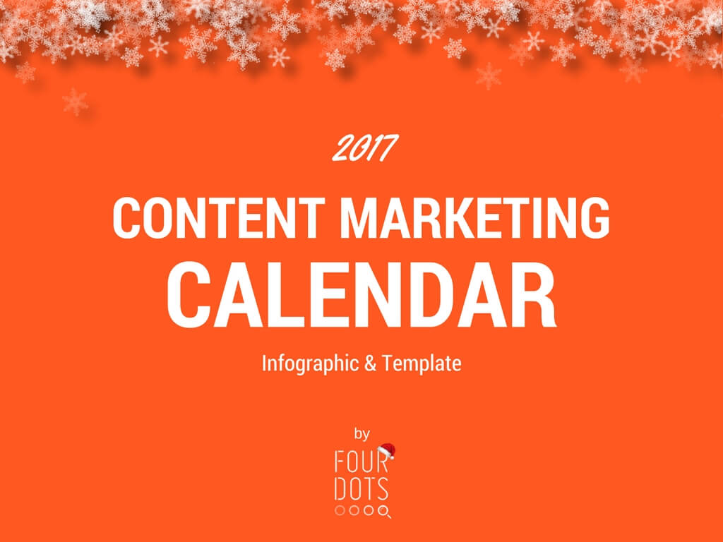 2017 content marketing calendar infographic template four dots. Black Bedroom Furniture Sets. Home Design Ideas