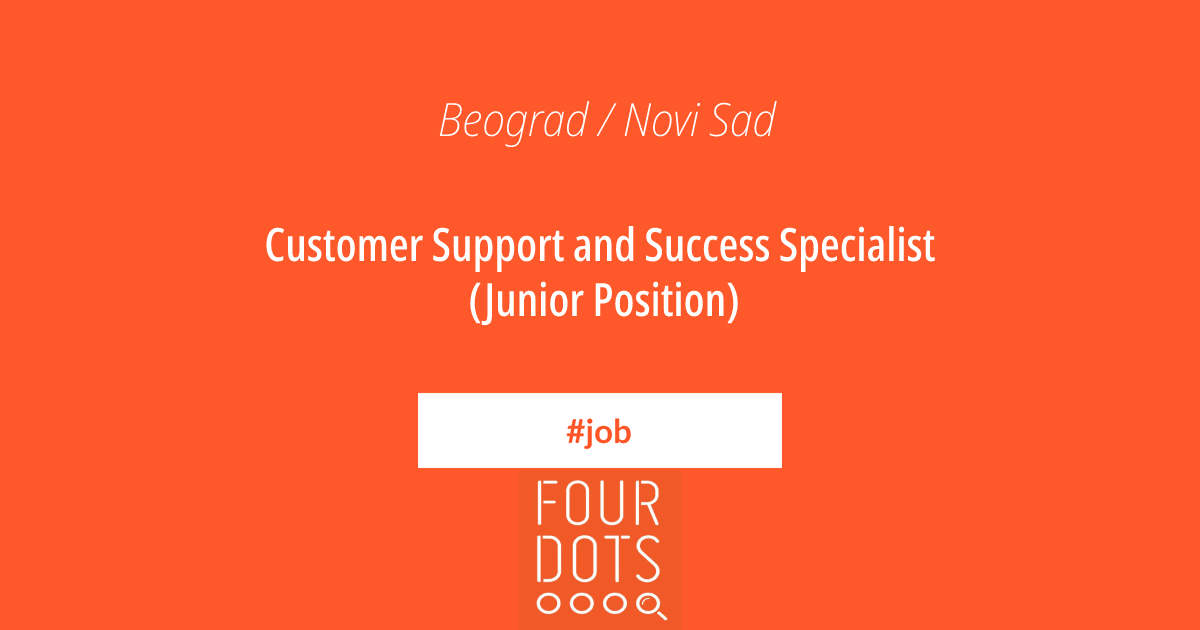 Junior Customer Support and Success Specialist | Four Dots